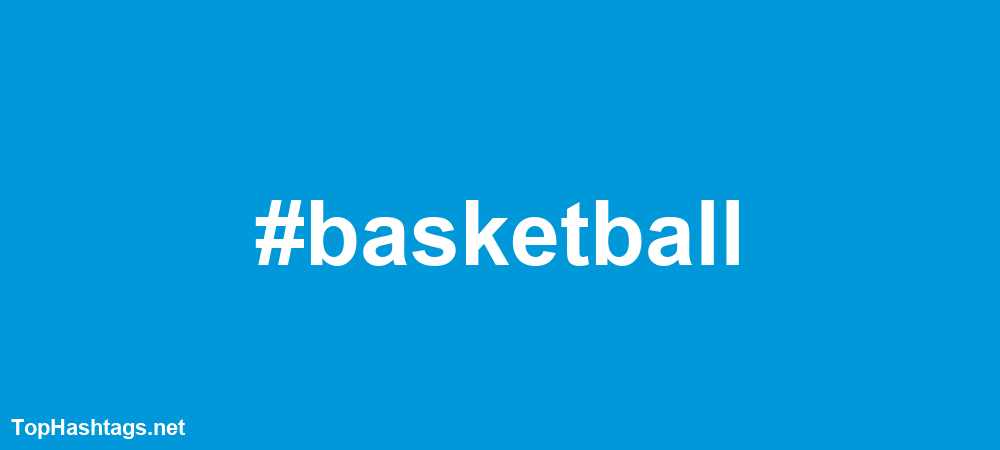 #basketball Hashtags
