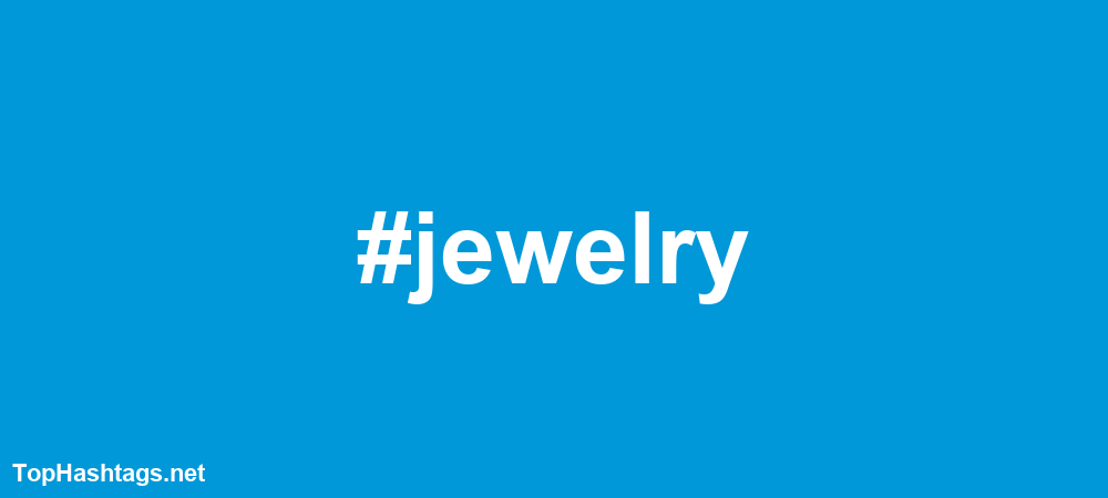 jewelry Hashtags