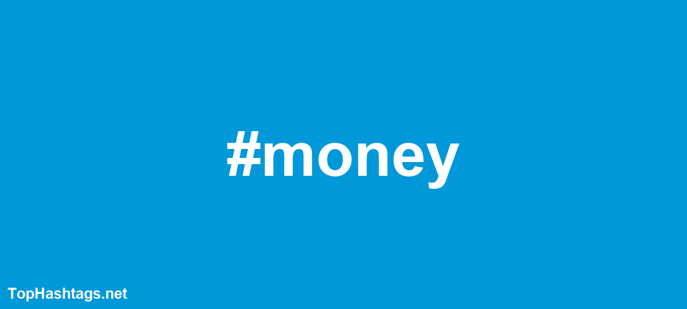 money Hashtags
