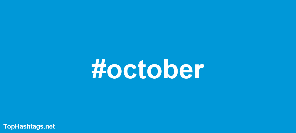 #october Hashtags