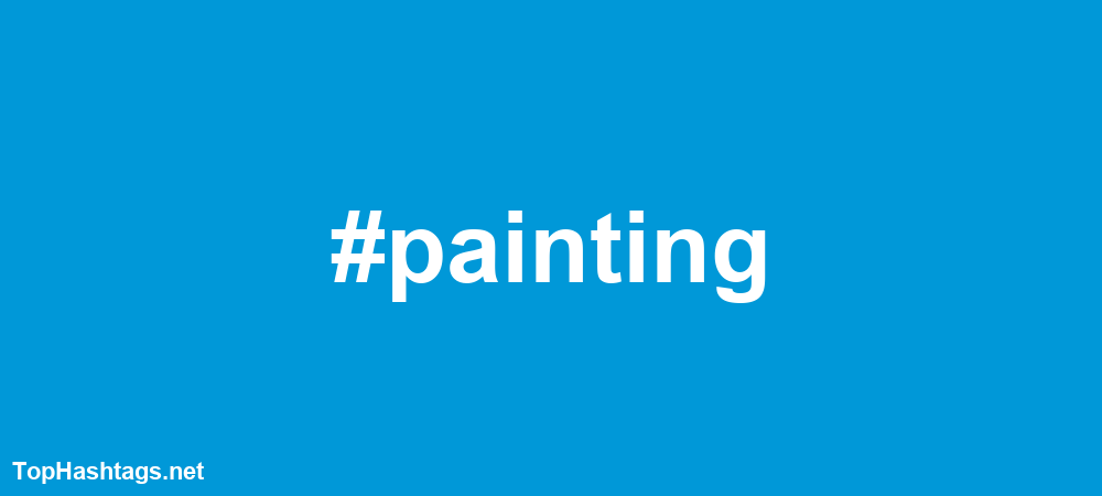painting Hashtags