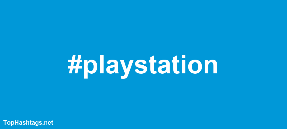 #playstation Hashtags