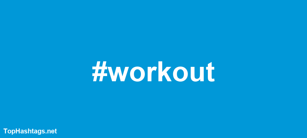 #workout Hashtags